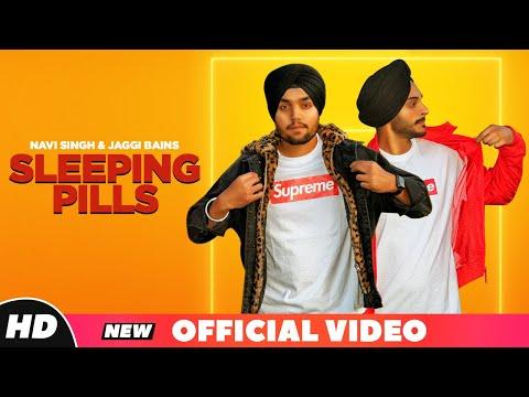 Sleeping Pills : Navi Singh | Jaggi Bains | New Punjabi Songs 2018 | Latest Punjabi Songs 2018