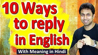 10 Ways to Reply In English   English Speaking Course   Awal