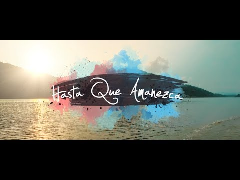 Hasta Que Amanezca - ChocQuibTown  (Video)
