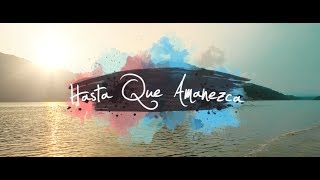 Hasta Que Amanezca - ChocQuibTown  (Video)