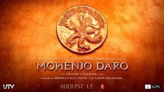 Mohenjo Daro - Motion Poster