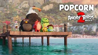 The Angry Birds Movie 2 TV Spot   Popcorn