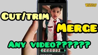 HOW TO CUT/TRIM AND MERGE ANY VIDEO WITH INSHOT APP | TUTORIAL IN HINDI | SHUBHAM SHRIVAS