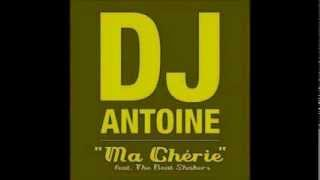 DJ Antoine Feat. The Beat Shakers   Ma Chérie (Original Mix) (2012)