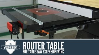 087 - Router Table in a table saw extension wing