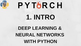 Introduction - Deep Learning and Neural Networks with Python and Pytorch p.1