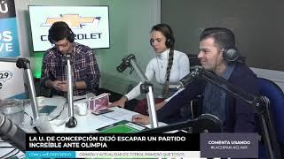 Cónclave Deportivo - Análisis Del Empate U. De Concepción Ante Olimpia (1) - Miércoles 24 Abril 2019