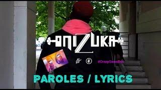 PNL - Onizuka [Lyrics / Paroles ]