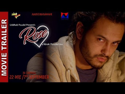 Nepali Movie Rose Trailer