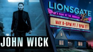 John Wick (2014) Lionsgate LIVE! A Night At The Movies | #StayHome #WithMe