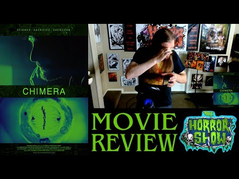 """Chimera"" 2018 Sci-Fi Thriller Movie Review – IHSFF 2018 – The Horror Show"