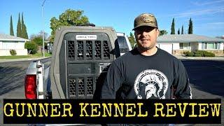 GUNNER KENNEL REVIEW