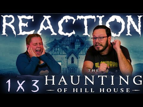 """The Haunting of Hill House 1x3 REACTION!! """"Touch"""""""
