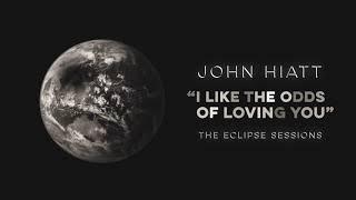 """John Hiatt - """"I Like The Odds Of Loving You"""" [Audio Only]"""