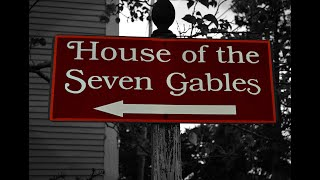 House of the Seven Gables - All You Need to Know in One Minute | Salem Spotlight