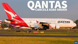 Qantas Cancels A380 Order