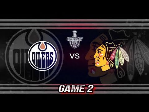 STANLEY CUP QUALIFIERS ROUND 2020 GAME 2: CHICAGO BLACKHAWKS VS EDMONTON OILERS