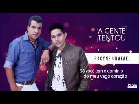 Dessa Vez Vou Sorrir - Racyne e Rafael