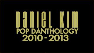 Pop Danthology Anthology (2010-2013)