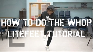 How To Do The Whop | Litefeet Tutorial | Long Island Lite Feet Nation | #SXSTV