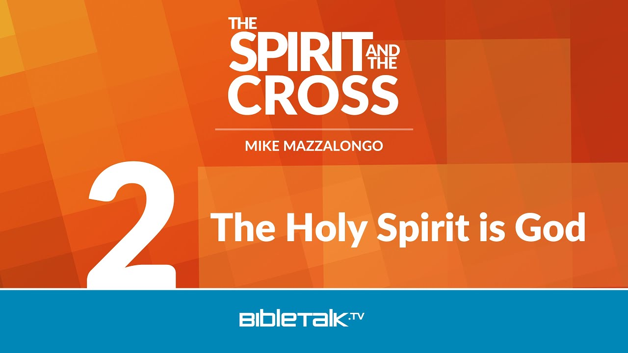 2. The Holy Spirit is God