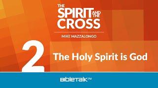 The Holy Spirit is God