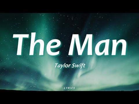 Taylor Swift - The Man (Lyrics)