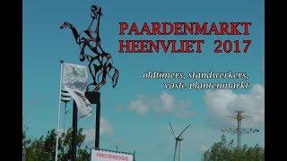 Paardenmarkt Heenvliet 2017 – Oldtimers/Standwerkers/ Plantenmarkt