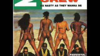 2 Live Crew - Reggae Joint