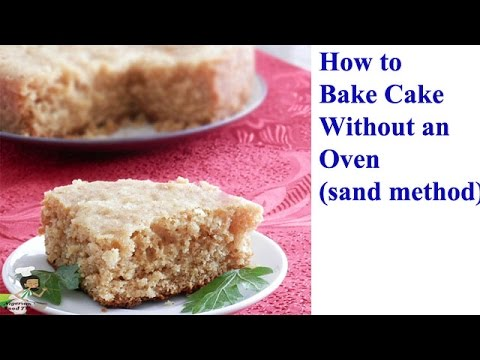 How to Bake Cake Without An Oven( bake cake on sand/in pot/ on stovetop)