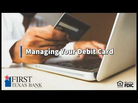 Managing Your Debit Card