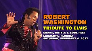 Robert Washington Tribute To Elvis - Sarasota 2017