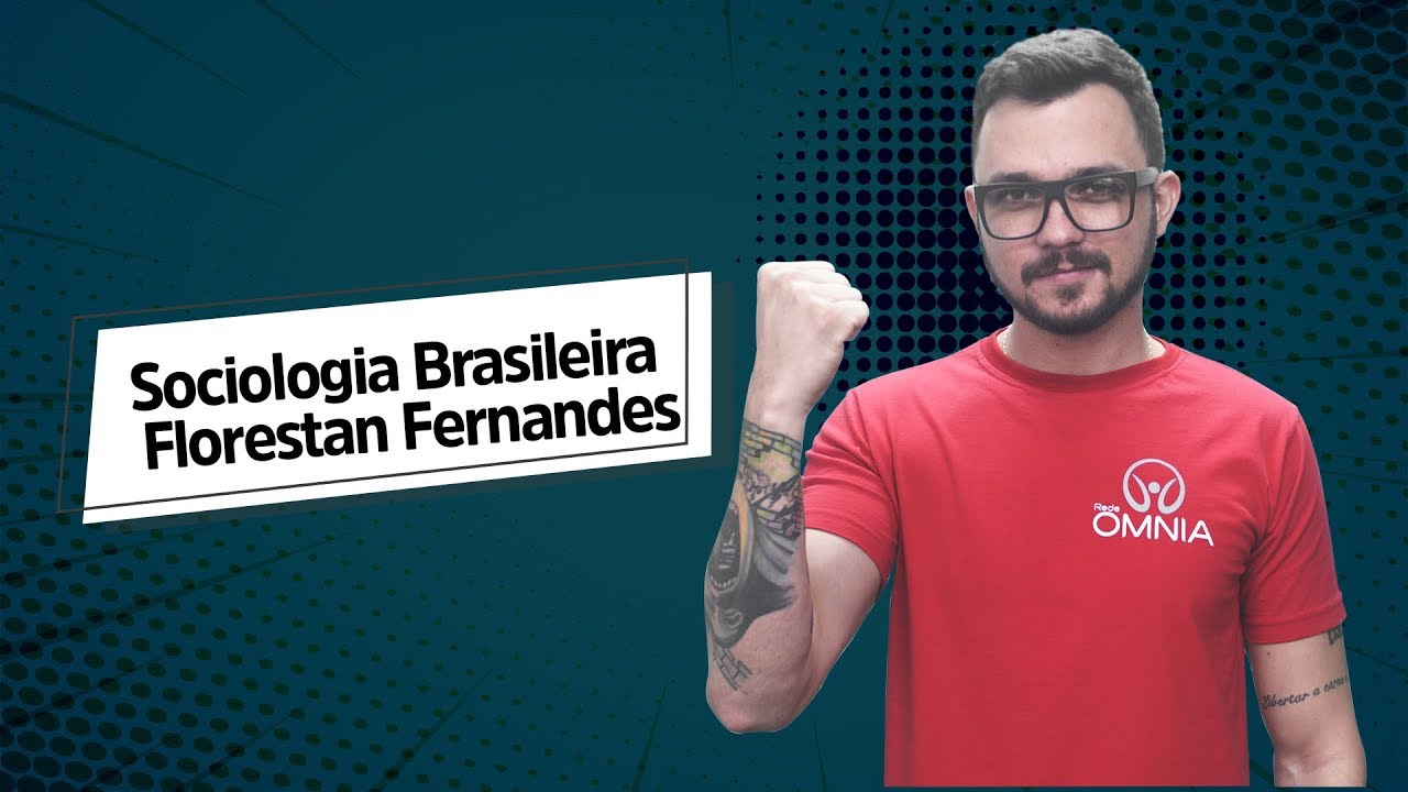 Florestan Fernandes | Sociologia Brasileira