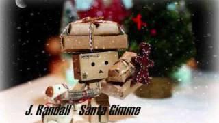 J. Randall - Santa Gimme