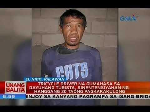 [GMA]  Gumahasa sa dayuhang turista, sinentensiyahan ng hanggang 20 taong pagkakakulong