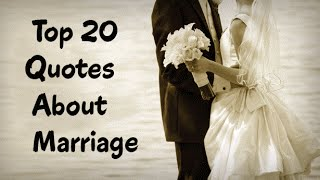 Top 20 Quotes About Marriage - Positive & Funny Marriage Quotes