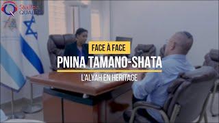 Face à Face #21 - Pnina Tamano-Shata, L'alyah en héritage