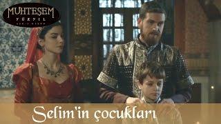 Şehzade Selim'in Çocukları - Muhteşem Yüzyıl 128.Bölüm