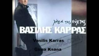 Vasilis Karras-Girna Ksana Gülüm Benim