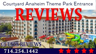 Courtyard Anaheim Theme Park Entrance REVIEWS | Courtyard Marriott | Disneyland