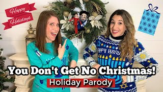 All I Want For Christmas PARODY (Mariah Carey) | You Don't Get No Christmas!