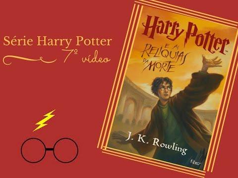 Resenha - Harry Potter e As relíquias da morte