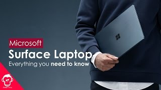 Microsoft Surface Laptop | Everything You need to Know