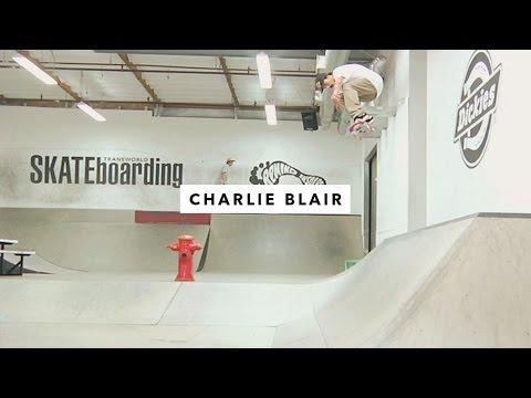 TWS Park: Charlie Blair | TransWorld SKATEboarding