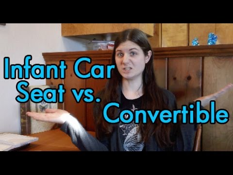Infant Car Seat vs. Convertible from Birth