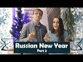Russian New Year Traditions. Part 2