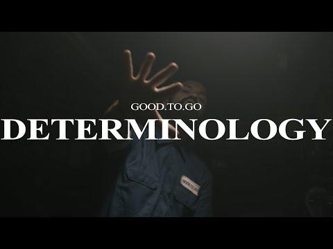 Good.To.Go - Determinology [ Music Video ]