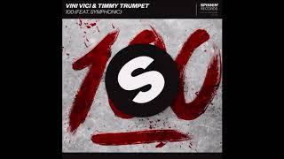 Vini Vici & Timmy Trumpet Ft. Symphonic   100 (Extended Mix)