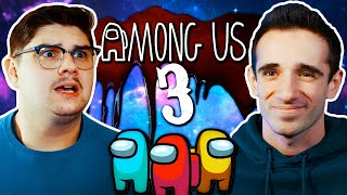 AMONG US IN REAL LIFE 3!