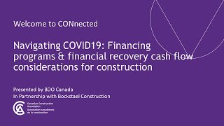 Canadian Construction Association – COVID-19 Webinar: Financing programs & financial recovery cash flow considerations for construction